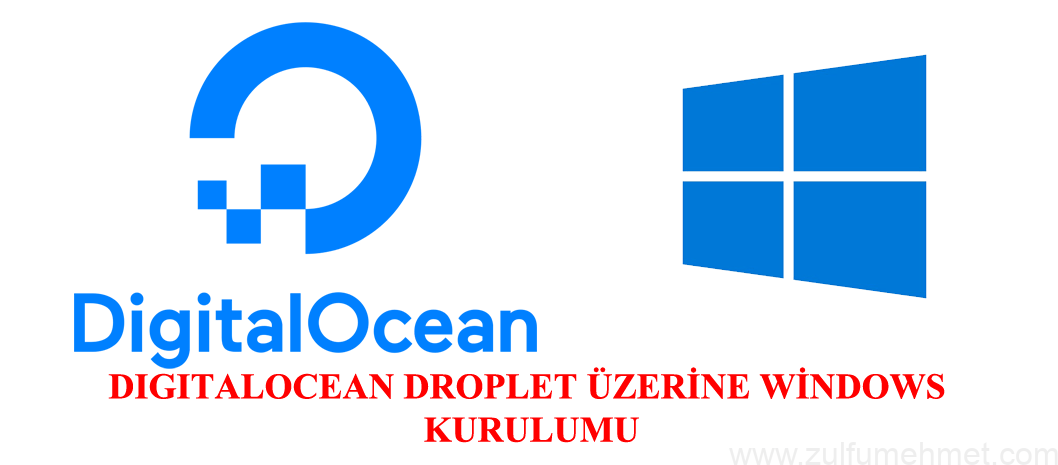 DigitalOcean'a Windows Kurulumu